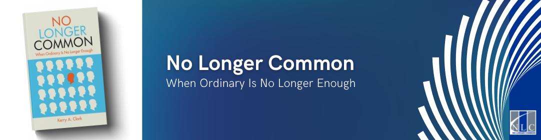 No Longer Common